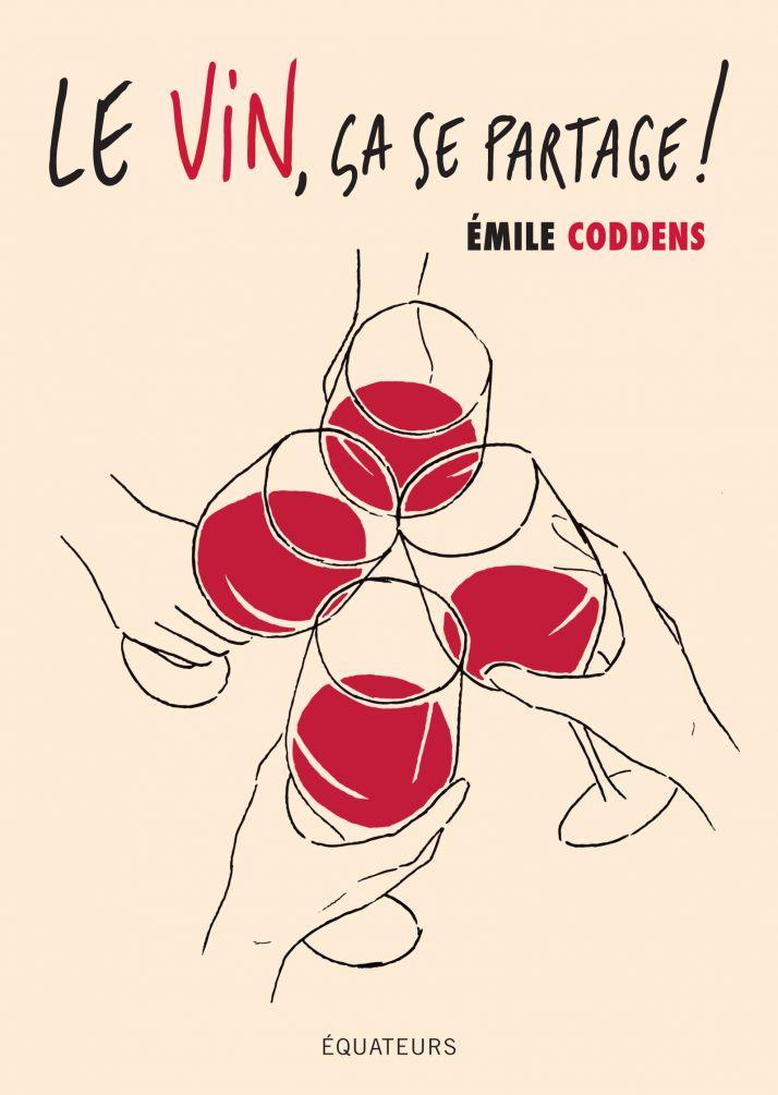 """""""Le vin, ça se partage !"""", le premier livre du second de chai Émile Coddens"""