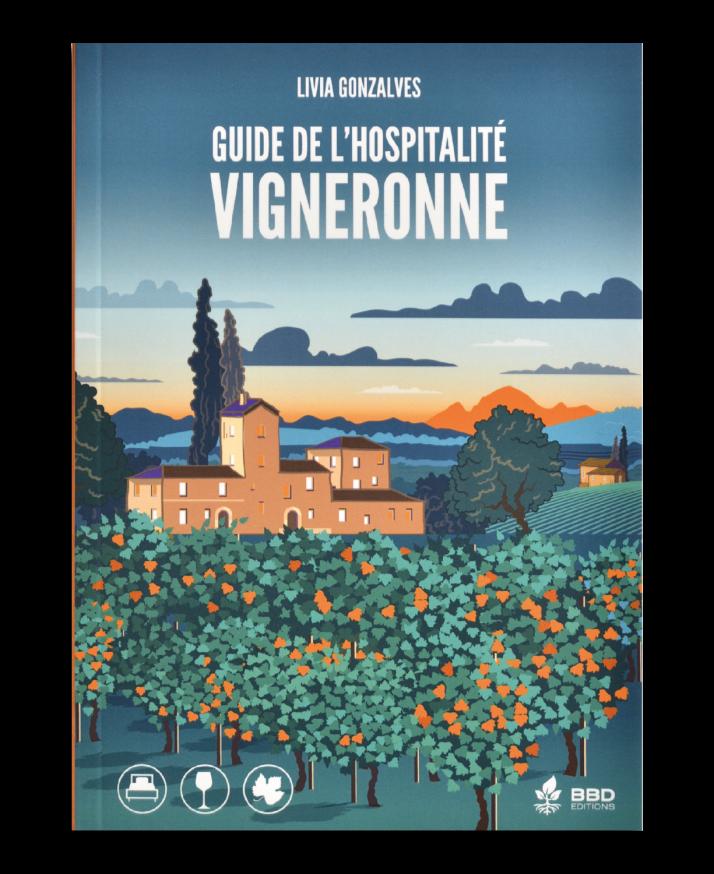 La couverture du Guide de l'hospitalité vigneronne, édition 2020