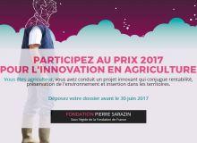 Concrétiser son innovation en agriculture grâce au prix 2017 de la fondation Pierre Sarazin