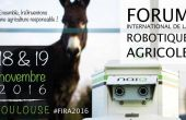 Forum International de Robotique Agricole à Toulouse en 2016